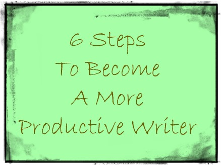 6 Steps to become a more productive writer