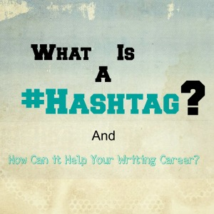 #Hashtags for Writers