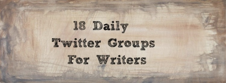 18 Daily Twitter Groups for Writers