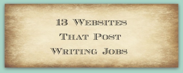 13 Websites That Post Writing Jobs
