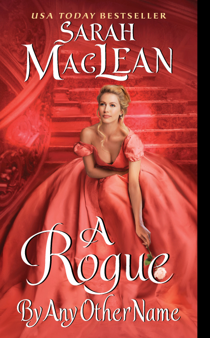 Book Review: Rogue By Any Other Name by Sarah MacLean