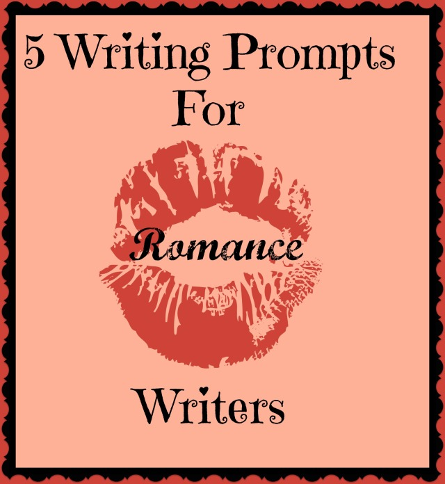 5 Writing Prompts For Romance Writers