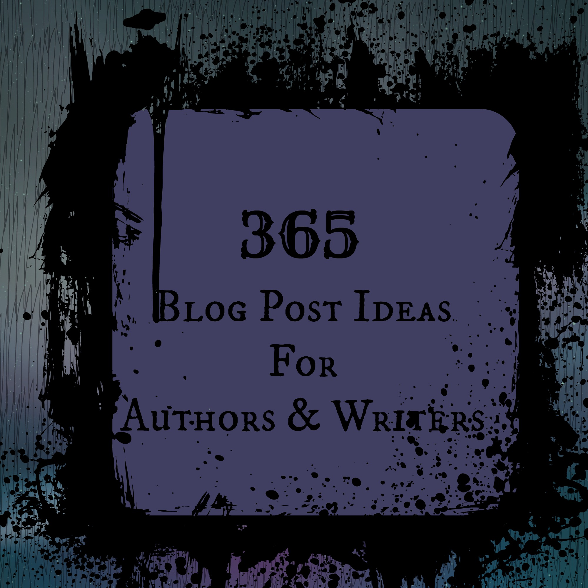 365 Blog Post Ideas for Authors and Writers | Darla G  Denton