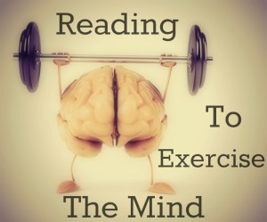 Reading To Exercise The Mind
