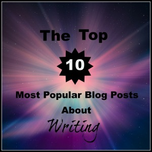 The Top 10 Most Popular Blog Posts About Writing