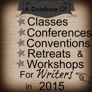A Database for classes conferences conventions retreats and writers workshops in 2015