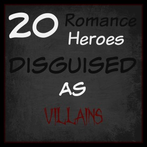 20 Romance Heroes Disguised As Villains