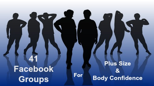 41 Facebook Groups for Plus Size & Body Confidence