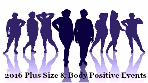 2016 Plus Size & Body Positive Events