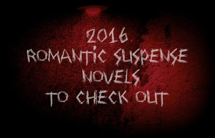 2016 Romantic Suspense Novels to check out