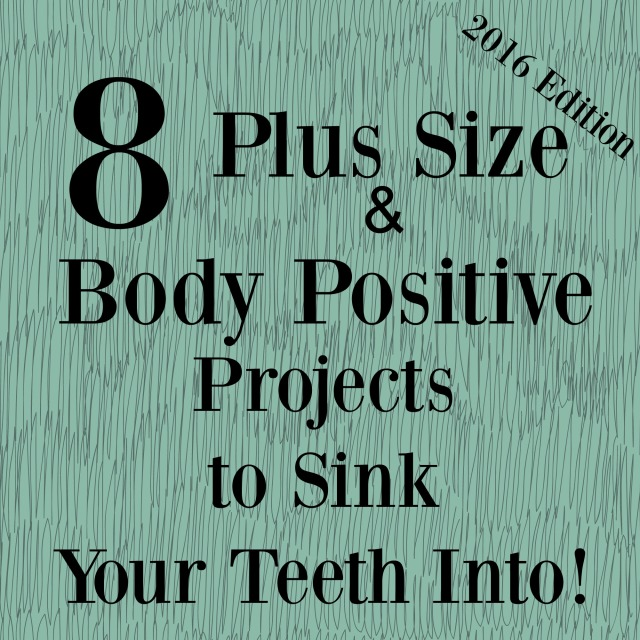 8 Plus Size & Body Positive Projects To Sink Your Teeth Into .jpg