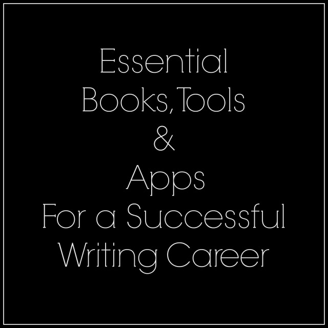 Essential Books Tools & Apps for a Successful Writing Career
