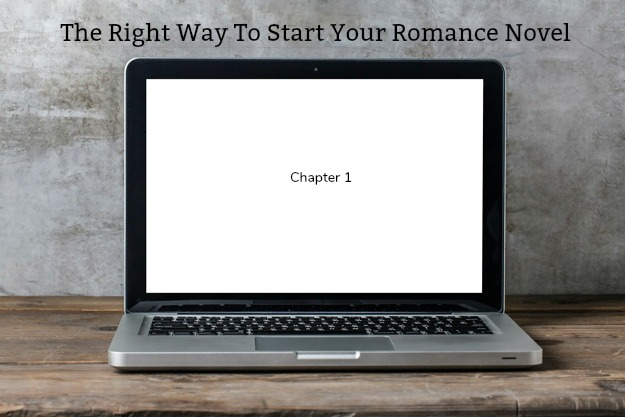 The Right Way To Start Your Romance Novel